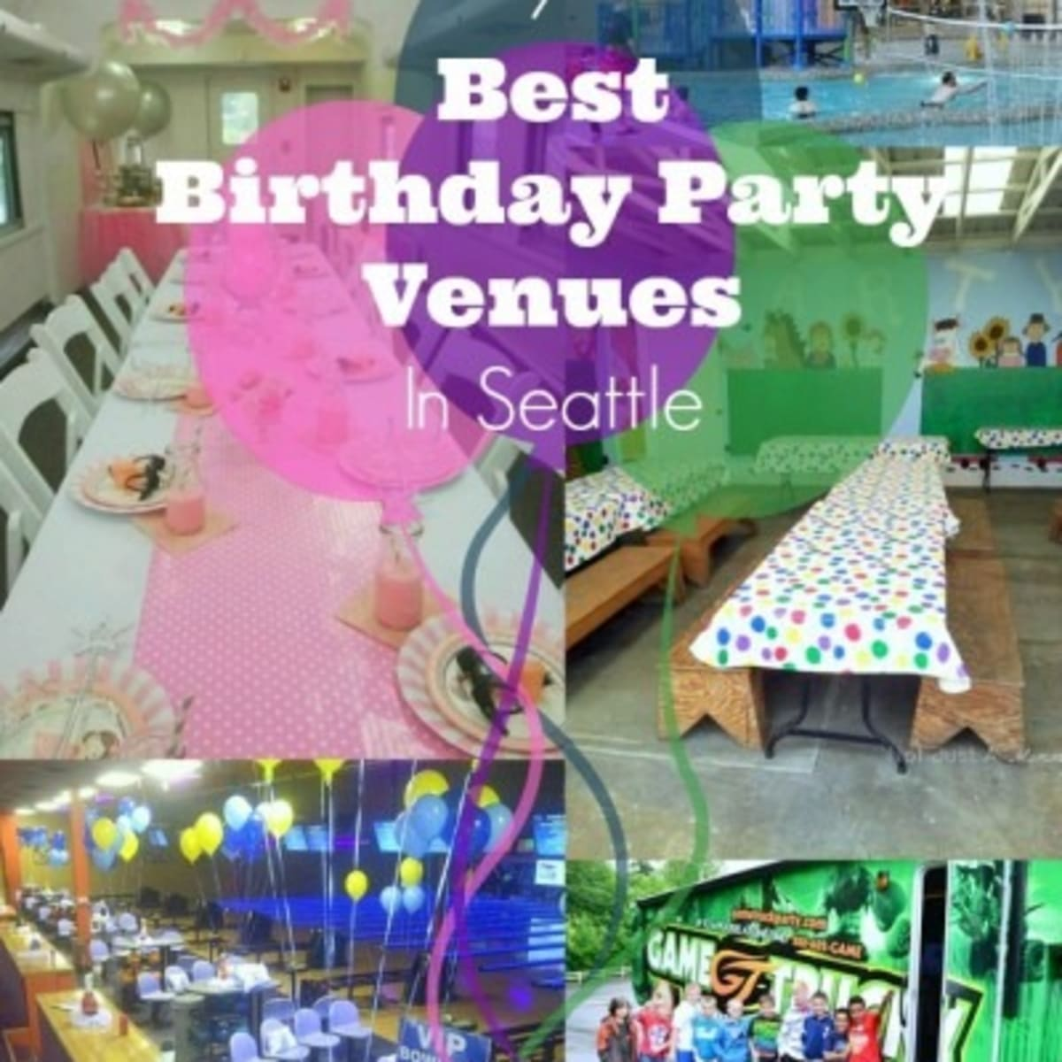 7 Best Birthday Party Venues In Seattle Today S Mama