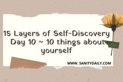 15 Layers of Self-Discovery   Day 10   Things You Love About Yourself