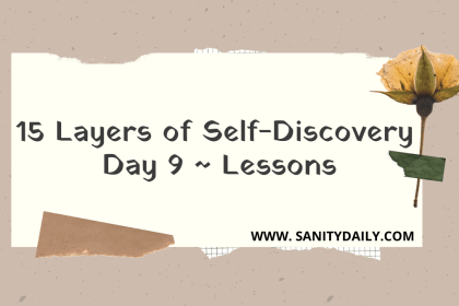 15 Layers of Self-Discovery | Day 9 | Life Lessons