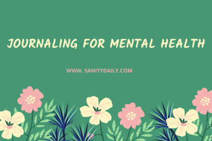 What Are The Benefits Of Journaling For Mental Health?