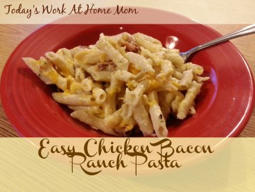 Easy Chicken Bacon Ranch Pasta