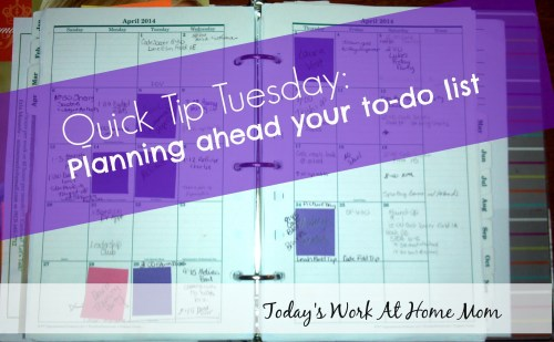 Quick Tip Tuesday: Planning ahead your to-do list