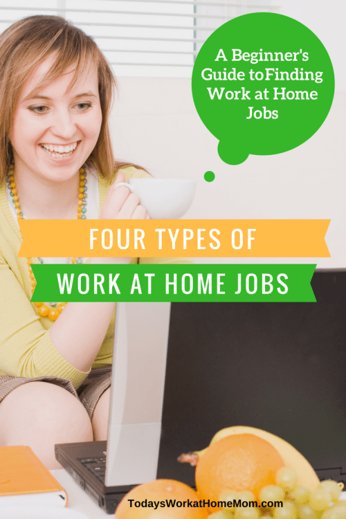 n this first post of this work at home jobs series, we'll explore the four types of work at home jobs so you can decided which fits you best.