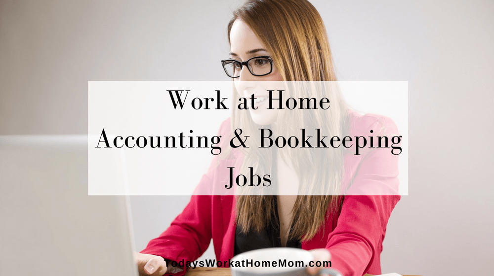 Accounting and Bookkeeping Jobs from Home