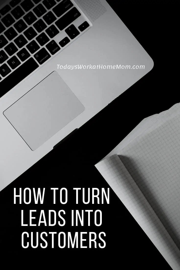 How to Turn Leads Into Customers