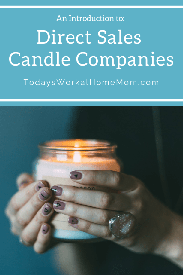 The popularity of candles make direct sales candle companies a great home business. Learn the details of several top direct sales companies.