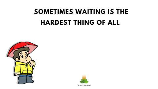 quotes on waiting for you