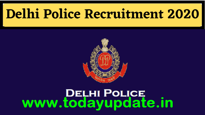 Delhi Police Constable Recruitment Online Form 2020