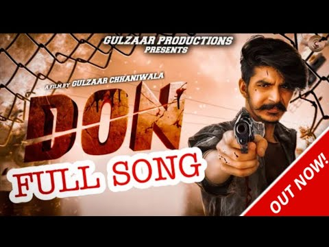 Gulzaar Chhaniwala DON Songs Don Gulzaar Chhaniwala Latest Remix songs 2020