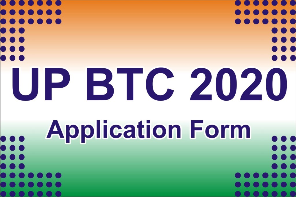 UP BTC 2020 Application Form Apply Online