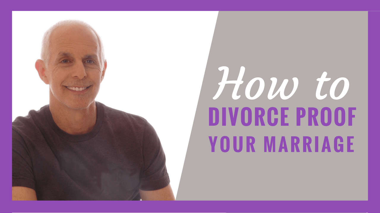 3 ways to divorce proof your marriage