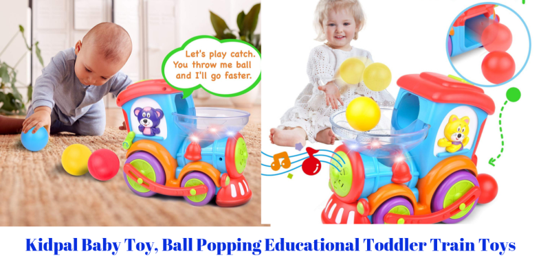 Kidpal Baby Toy, Ball Popping Educational Toddler Train Toys