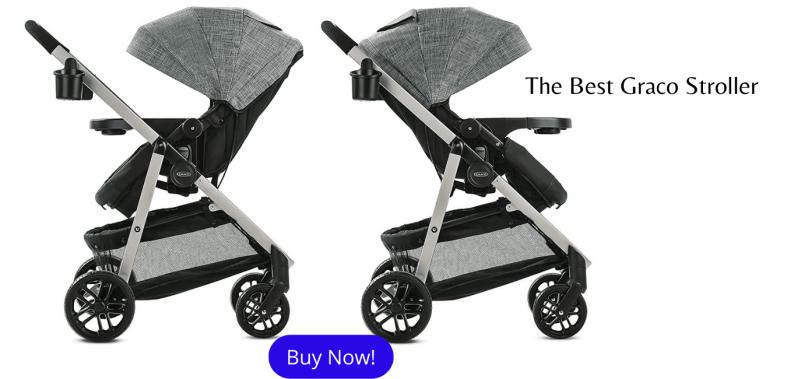 The Best Graco Stroller