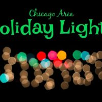 Holiday Lights in the Chicago Area