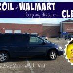 Pennzoil and Walmart Keep My Dirty Car Clean