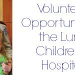 Volunteer Opportunity at Lurie Children's Hospital