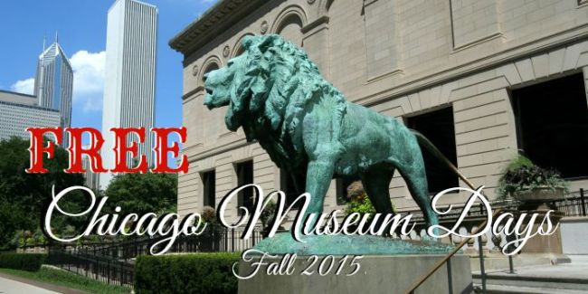 Free Chicago Museum Days - Fall 2015 #free #Chicago