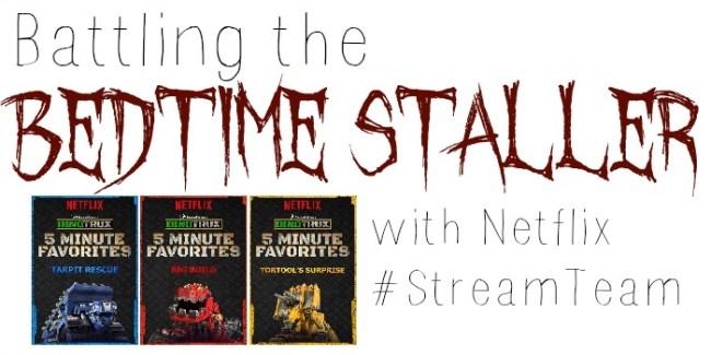 Battling the Bedtime Staller - Netflix #StreamTeam [ad] #Dinotrux