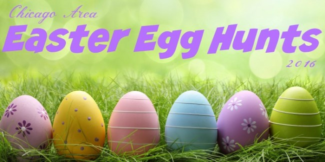 Chicago Area Easter Egg Hunts 2016
