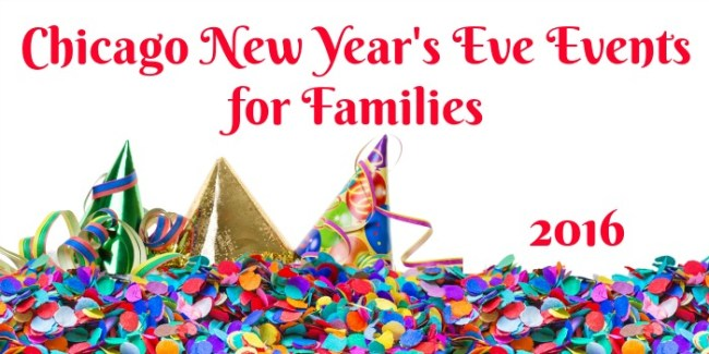 Chicago New Year's Eve Events for Families 2016 #NYE #Family #Chicago #kids