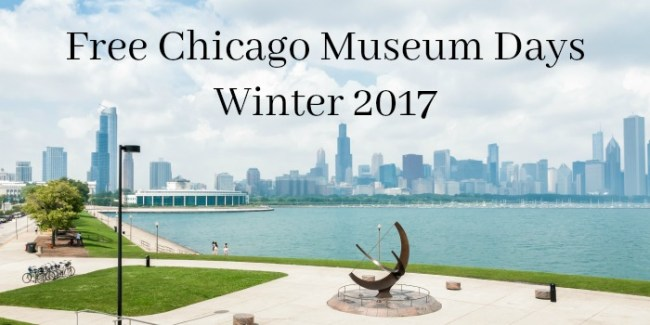Free Chicago Museum Days - Winter 2017 #Free #Chicago #museums