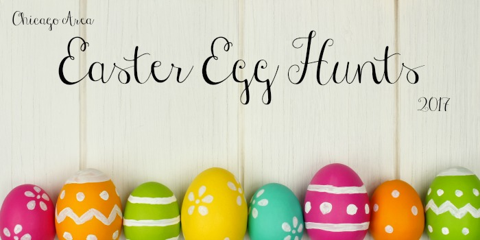 Chicago Area Easter Egg Hunts 2017