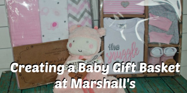 Baby gift basket items from Marshall's