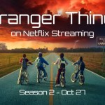Stranger Things on Netflix Streaming