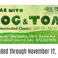 A Year with Frog & Toad at the Chicago Children's Theatre extended to Nov 12