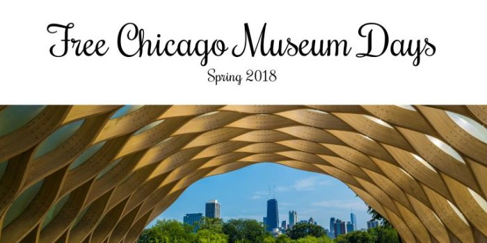 Free Chicago Museum Days – Spring 2018