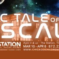 Chicago Children's Theatre - Epic Tale of Scale