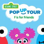 Sesame Street: F is for Friends Pop-Up Tour