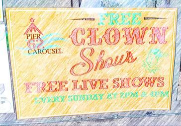 Pier 62 free clown shows