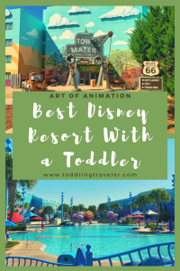 Best Disney Resort for Toddlers Toddling Traveler
