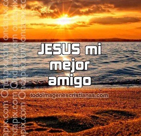 imagenes de jesus mi mejor amigo