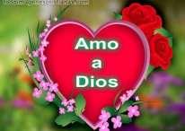 Imágenes cristianas de amo a Dios