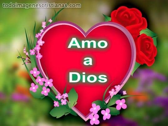 imagenes de amo a dios
