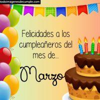 Imágenes de cumpleaños mes de MARZO para descargar