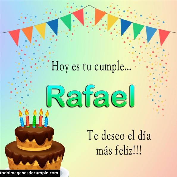 Feliz cumple Rafael