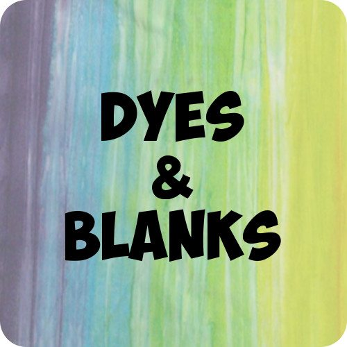 Dyes and Blanks