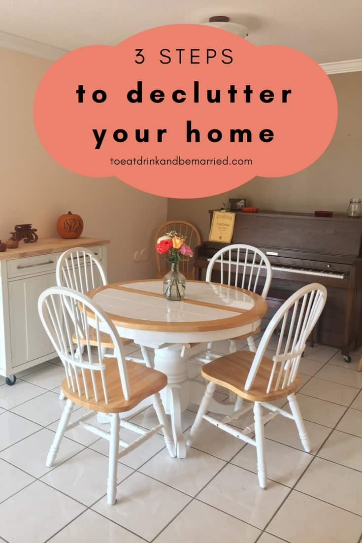 3 steps to declutter your home from top to bottom.  Minimalist living is the way to go and possible.