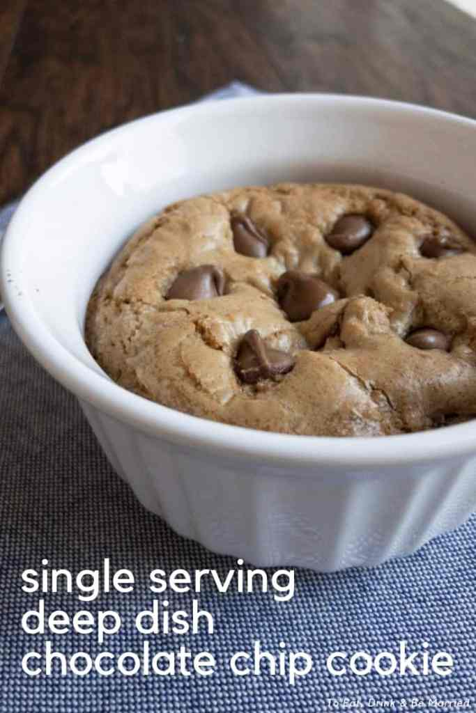 The perfect single serving deep dish chocolate chip cookie around!
