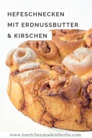 Rezept Erdnuss-Kirsch-Hefeschnecken