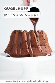 Rezept Nuss Nugat Gugelhupf