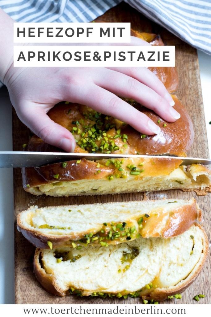 Rezept Hefezopf mit Aprikose und Pistazie