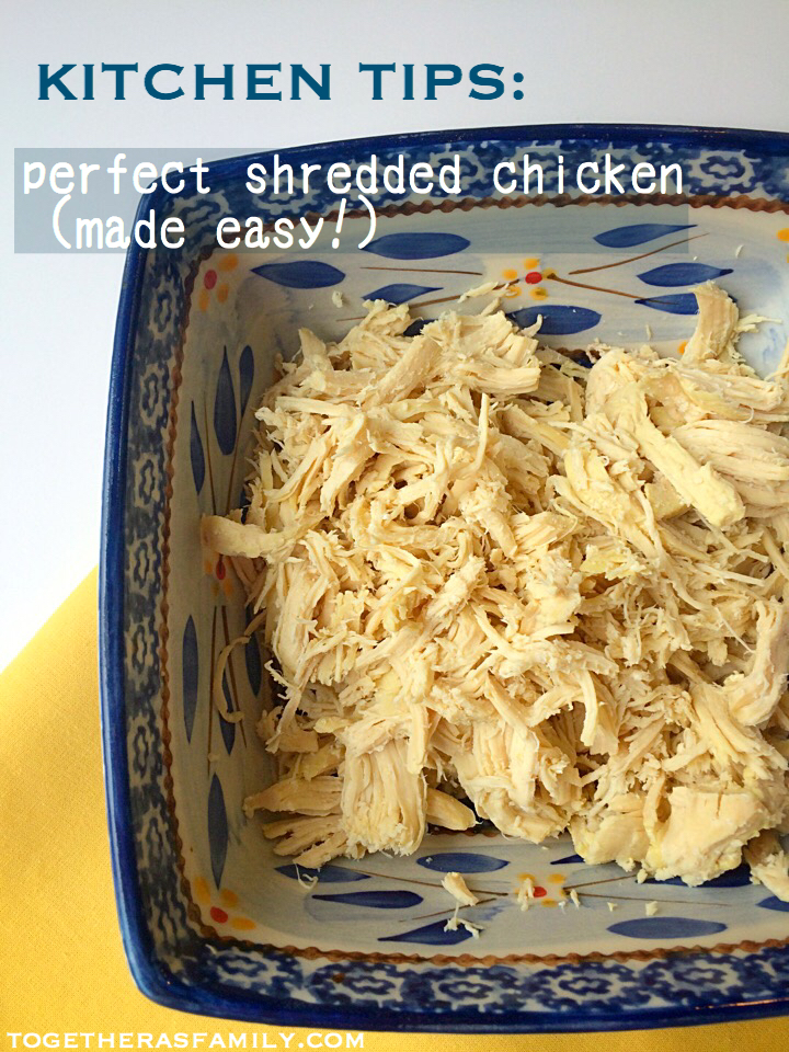 Kitchen Tip: Perfect Shredded Chicken (made easy!)