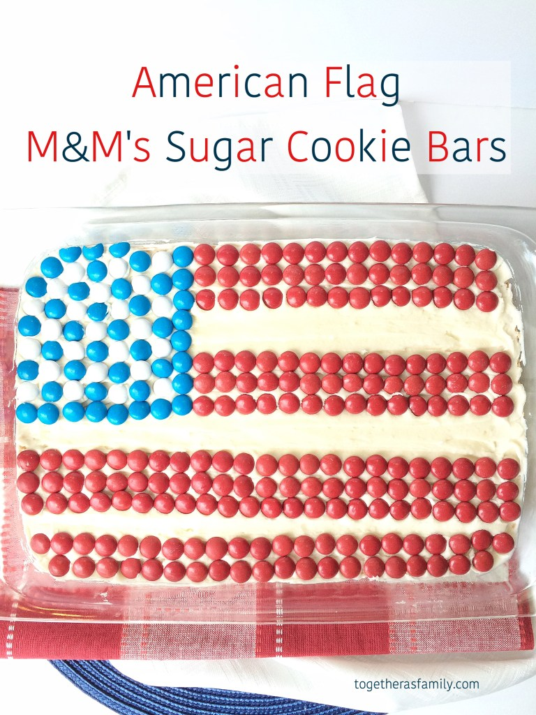 4th of July: American Flag M&M's Sugar Cookie Bars- www.togetherasfamily.com