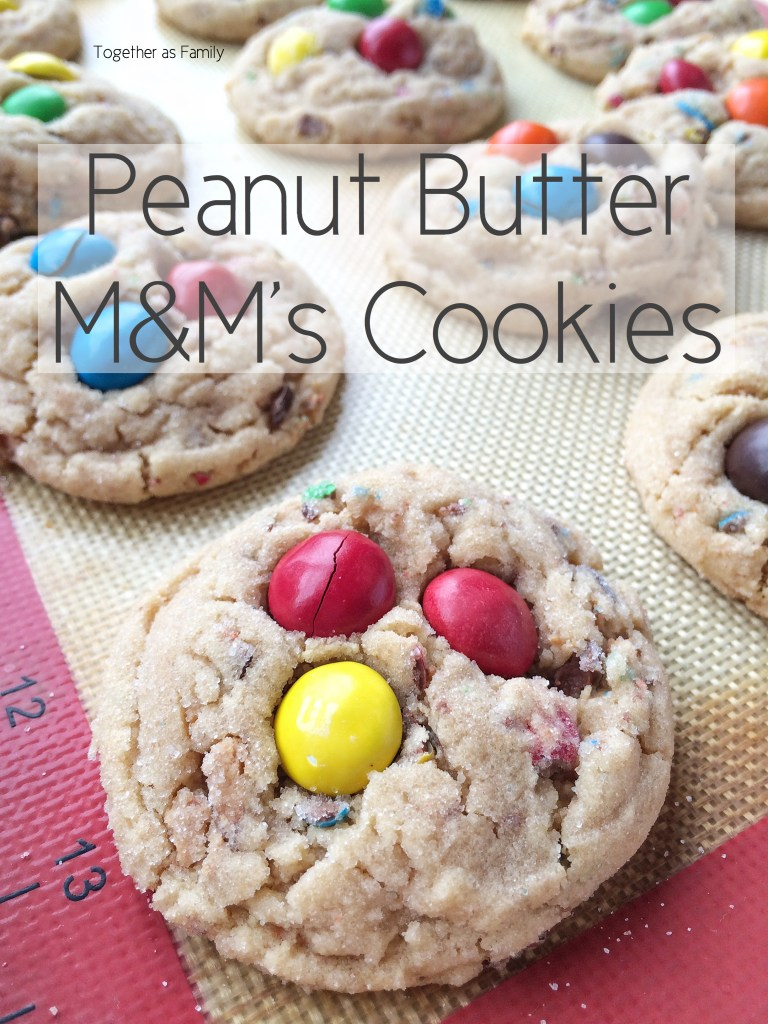 PEANUT BUTTER M&M's COOKIES | www.togetherasfamily.com