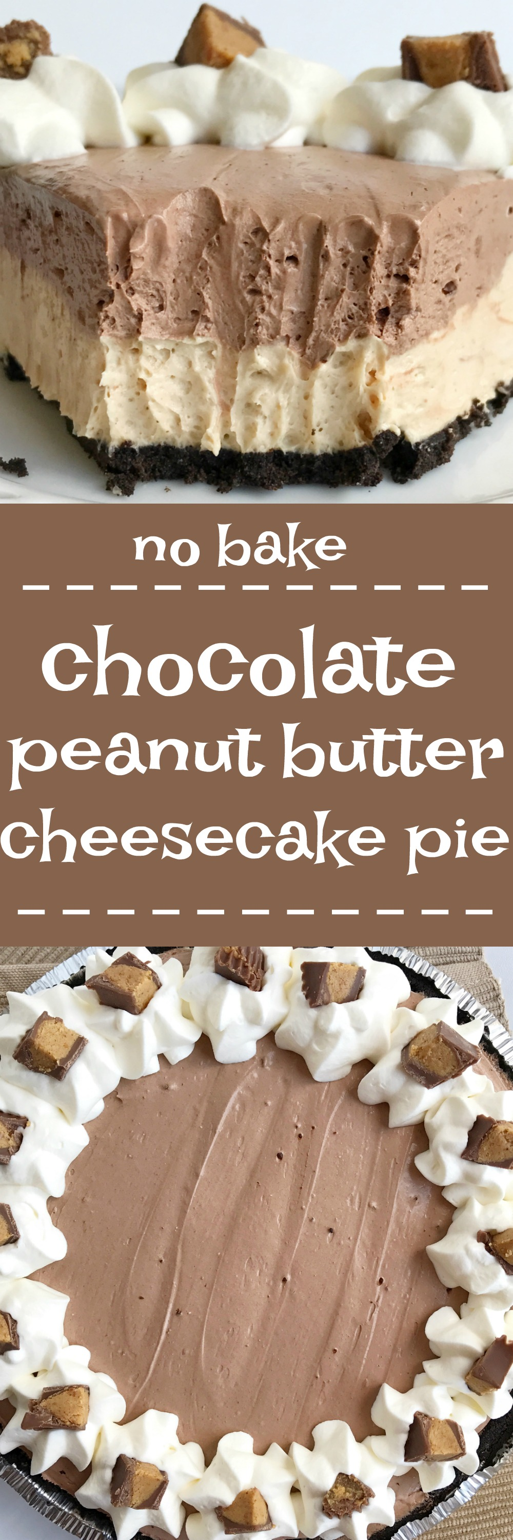 no bake} Chocolate Peanut Butter Cheesecake Pie - Together as Family