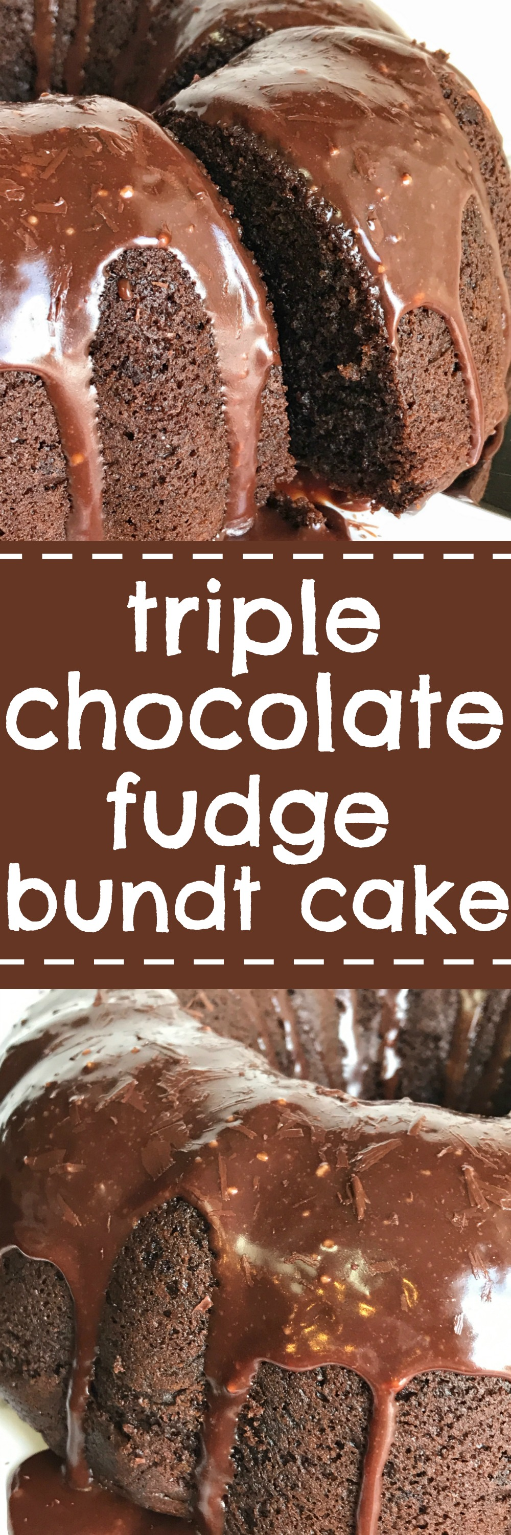 Triple Chocolate Fudge Bundt Cake Together As Family